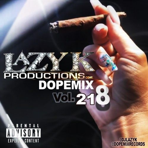 Dope Mix 218 - DJ Lazy K