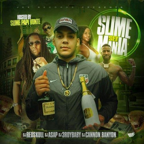 Slime Set Mania - DJ ASAP, DJ Red Skull, DJ Cannon Banyon, 3rdy Baby