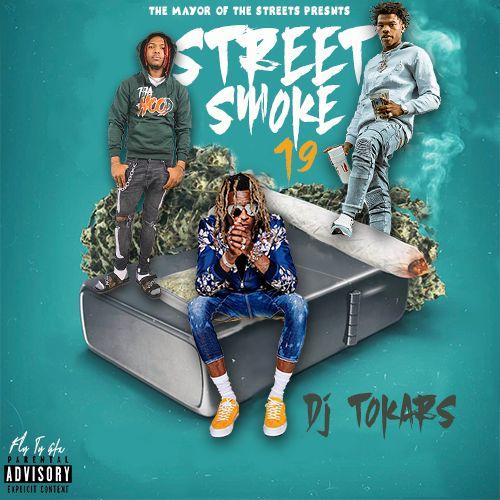 Street Smoke 19 - DJ Tokars