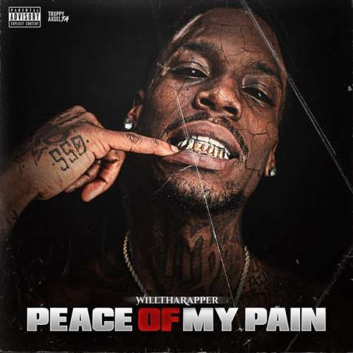 WillThaRapper - Peace Of My Pain