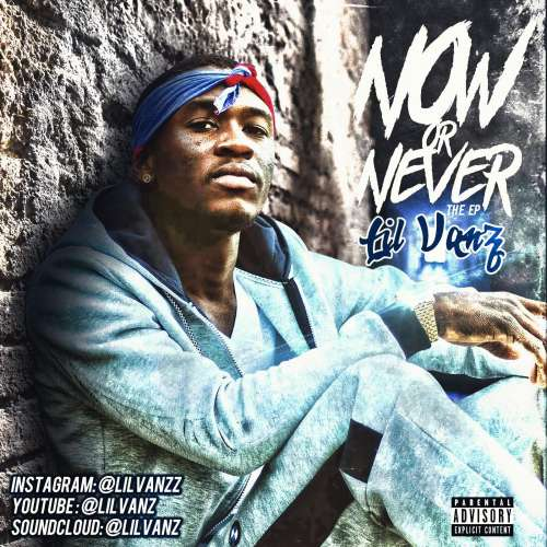 Lil Vanz - Now Or Never