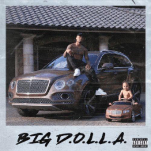 Big D.O.L.L.A. - Dame D.O.L.L.A.