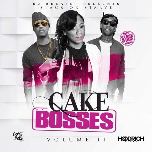 Cake Bosses 11 - DJ Konvict