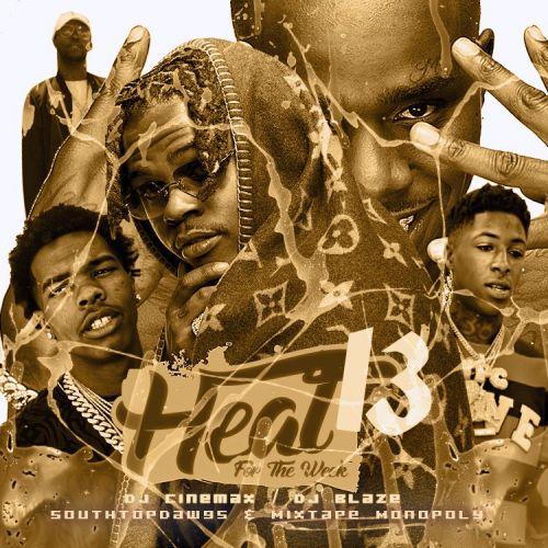 Heat For The Week 13 - DJ Blaze, DJ Cinemax