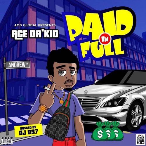 Paid In Full - Ace Da Kid (DJ 837)