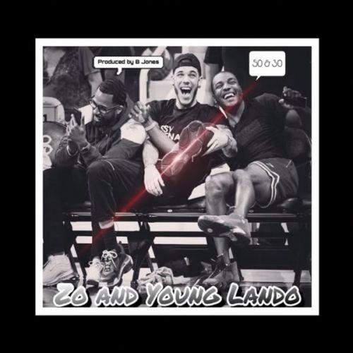 50 & 30 - Lonzo Ball & Young Lando