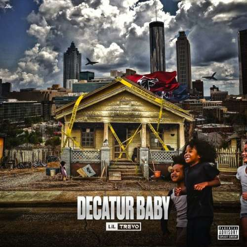 Lil Trevo - Decatur Baby