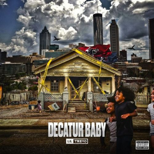 Decatur Baby - Lil Trevo