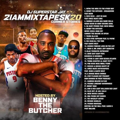2IAmMixtapesK20 (Hosted By Benny The Butcher) - Superstar