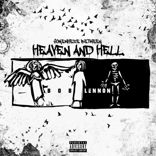 Somwhere Between Heaven & Hell - Bob Lennon (DJ Mike Mars)