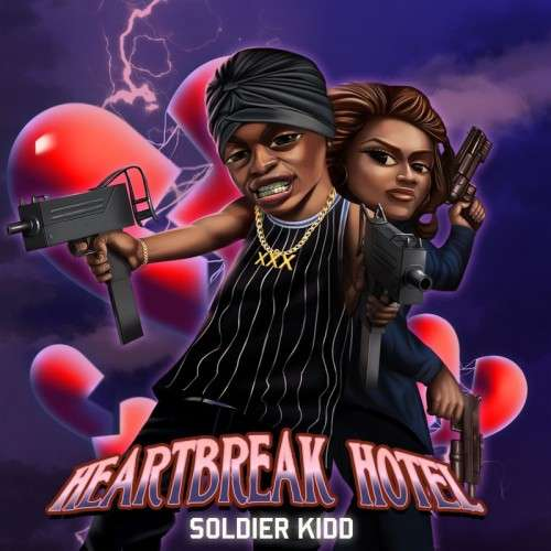 Soldier Kidd - Heart Break Hotel