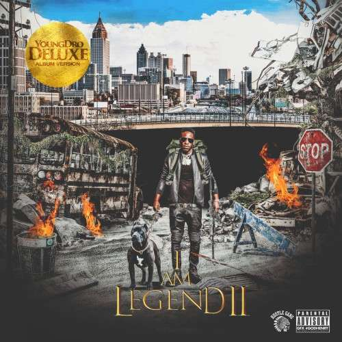 Young Dro - I Am Legend 2