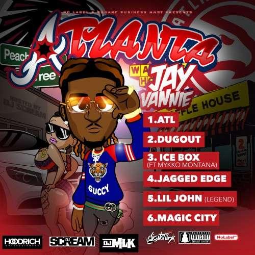 Jay Vannie - Atlanta