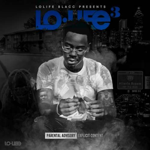 LoLife Blacc - LoLife 3
