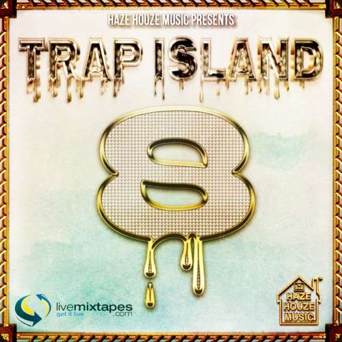 Various Artists - Trap Island 8