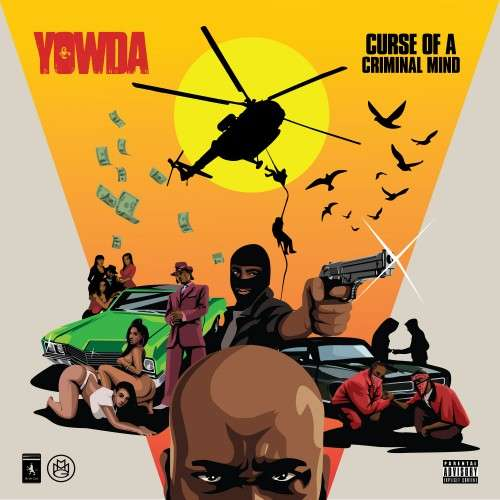 Yowda - Curse Of A Criminal Mind