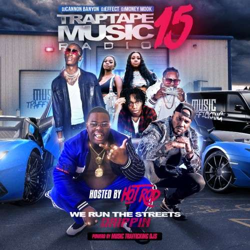 Various Artists - Traptape Music Radio 15 (Hosted By Hot Rod)