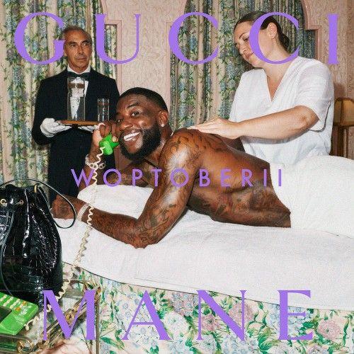 Woptober 2 - Gucci Mane