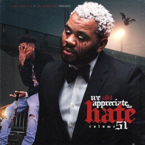 We Appreciate The Hate 51 - DJ 864