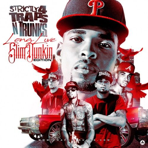 Strictly 4 The Traps N Trunks (Long Live Slim Dunkin Edition) - Traps-N-Trunks