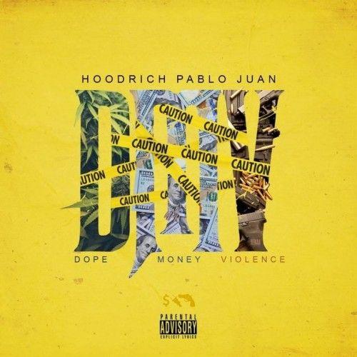 DMV (Dope Money Violence) - Hoodrich Pablo Juan (MONY POWR RSPT)