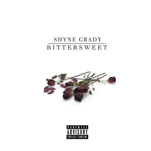 Shyne Grady - Bittersweet
