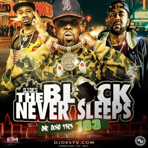 The Block Never Sleeps 183 - DJ DES