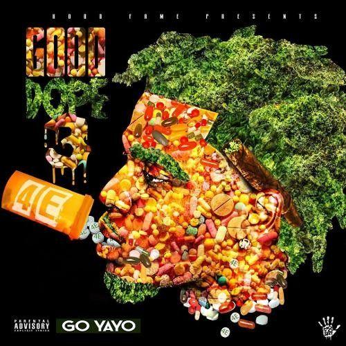 Good Dope 3 - Go Yayo