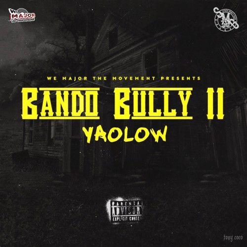 Bando Bully II - Yaolow (DJ Shon)