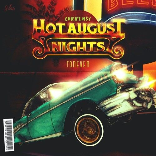 Hot August Nights Forever - Curren$y (Jets)