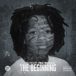 FBG Wookie - The Beginning
