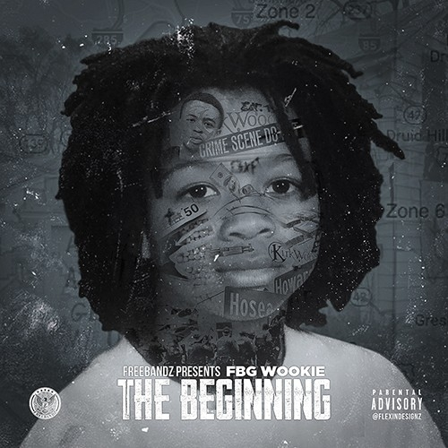 The Beginning -  FBG Wookie (Freebandz)