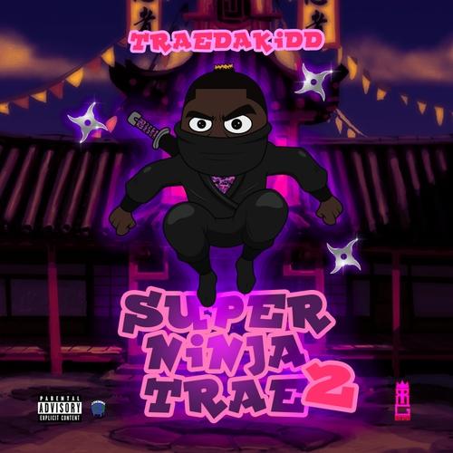 Super Ninja Trae 2 - TRAEDAKIDD