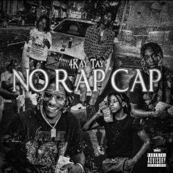 4Kay Tay  - No Rap Cap