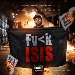 Ali Kulture - Fvck ISIS