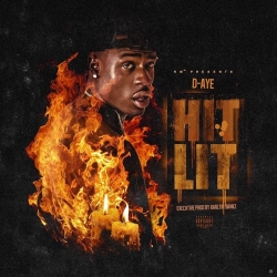 D-Aye  - Hit Lit