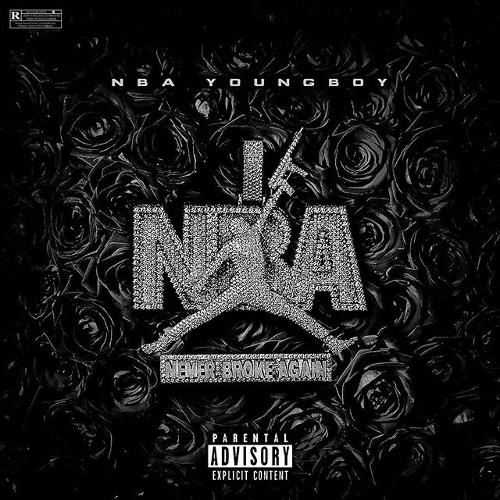 Never Broke Again - NBA  Youngboy